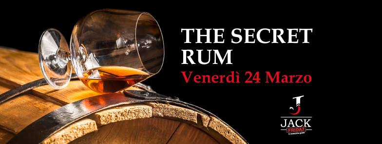 24 MAR 2017   The Secret Rum