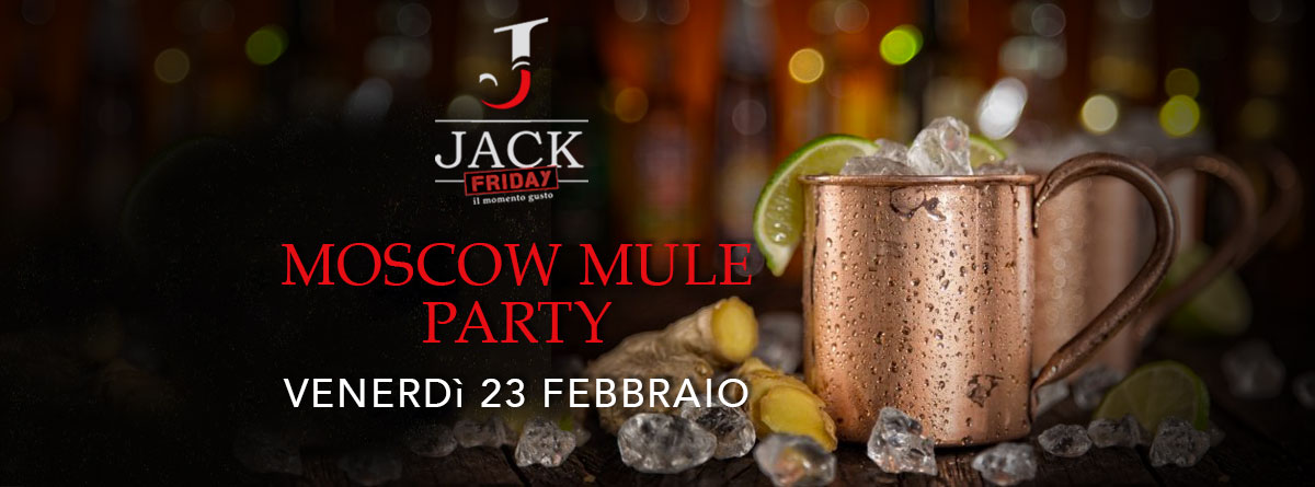 23 FEB 2018 | Moscow Mule Party